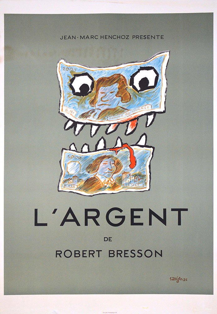 Argent (l') by Robert Bresson
