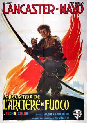 Flame And The Arrow (the) by Jacques Tourneur