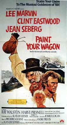 Paint Your Wagon by Joshua Logan