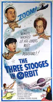Three Stooges In Orbit by Edward Bernds (27 x 41 in)